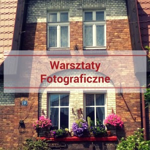 WarsztatyFotograficzne